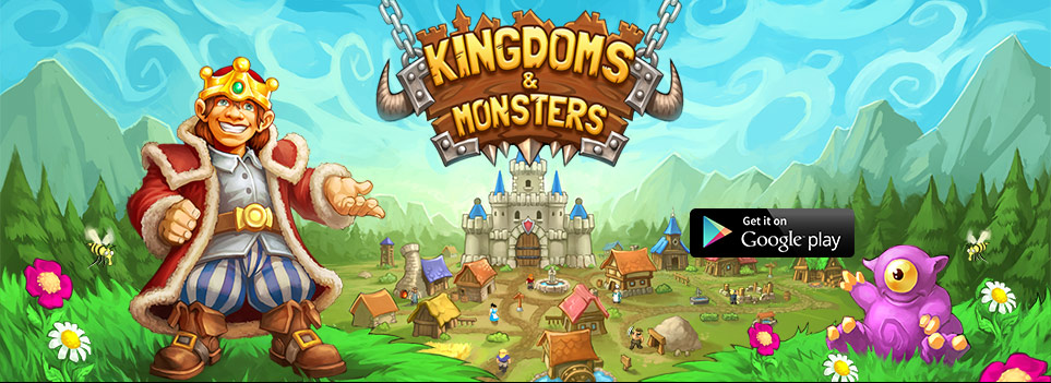 Kingdoms & Monsters – on – GooglePlay